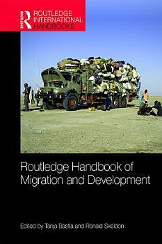 Routledge Handbook of Migration and Development PDF