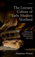 The Literary Culture of Early Modern Scotland PDF
