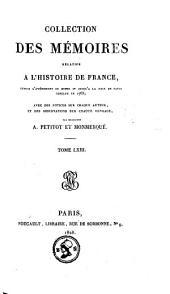 Collection complète des mémoires relatifs à l'histoire de France, depuis le règne de Philippe-Auguste jusqu'au commencement du dix-septième siècle, 1e et 2e série: Volume63
