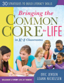 Bringing the Common Core to Life in K-8 Classrooms
