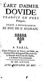 L'art d'aimer d'Ovide: tradvit en vers françois