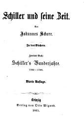 Schiller und seine Zeit: in drei Büchern. Schiller's Lehrjahre 1759 - 1782, Band 1