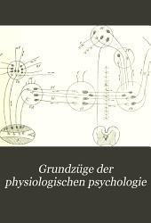 Grundz  ge der physiologischen Psychologie PDF