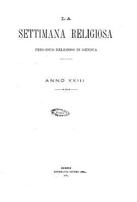 La settimana religiosa periodico religioso di Genova PDF