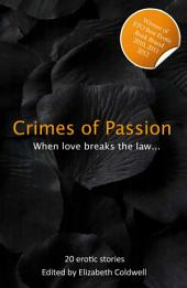 Crimes of Passion: When Lust Breaks The Law