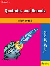 Quatrains and Rounds: Poetry Writing