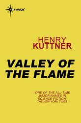 Valley Of The Flame Book PDF