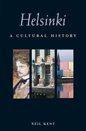 Helsinki: A Cultural History