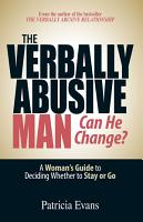 The Verbally Abusive Man   Can He Change  PDF