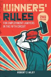 Winners' Rules: For Employment Lawyers in the Fifth Circuit