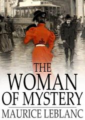 The Woman of Mystery: Or, The Shell Shard