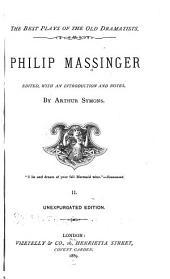 Philip Massinger: Volume 2