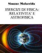 Esercizi di fisica: relatività e astrofisica