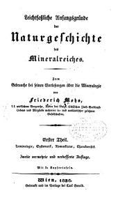 Leichtfassliche anfangsgründe der Naturgeschichte des Mineralreiches: th. Terminologie, Systematik, Nomenklatur, Characteristik