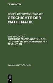 Von der Auseinandersetzungen um den Calculus bis zur Franz  sischen Revolution PDF