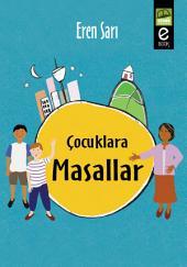 Çocuklara Masallar: Yüzlerce Masal...466 Sayfa
