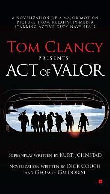 Tom Clancy Presents  Act of Valor PDF