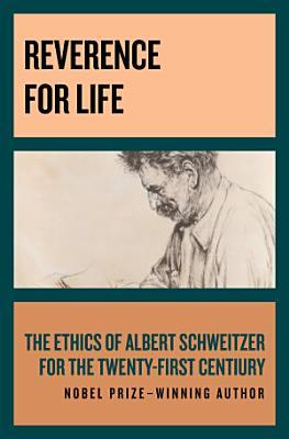 Reverence for Life PDF