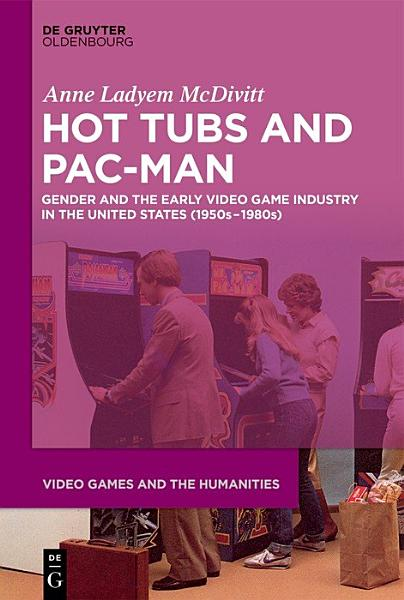 Download Hot Tubs and Pac Man Book