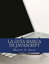 La Guia Básica de JavaScript