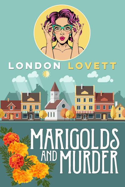 Download Marigolds and Murder Book