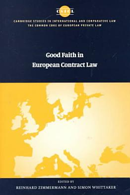Good Faith in European Contract Law