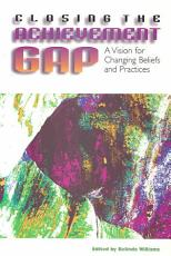 Closing the Achievement Gap PDF