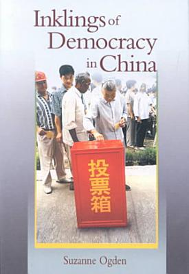 Inklings of Democracy in China PDF