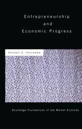 Entrepreneurship and Economic Progress