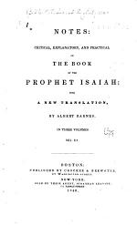 Notes: Critical, Explanatory, and Practical on the Book of the Prophet Isaiah