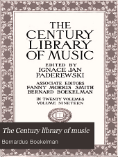The Century Library of Music: Volume 19