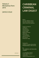 Caribbean Criminal Law Digest 2010 -
