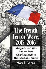 The French Terror Wave, 2015-2016