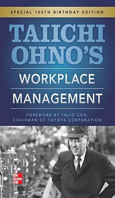 Taiichi Ohnos Workplace Management