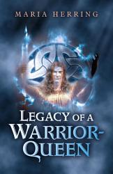 Legacy Of A Warrior Queen Book PDF