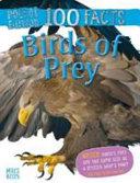 100 Facts Birds of Prey Pocket Edition