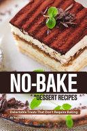 No Bake Dessert Recipes Book