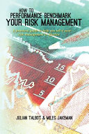 How to Performance Benchmark Your Risk Management
