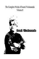 The Complete Works of Swami Vivekananda Volume 8 PDF