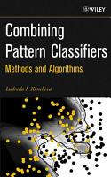 Combining Pattern Classifiers PDF