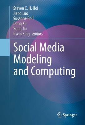 Social Media Modeling and Computing PDF