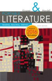 PORTABLE Literature: Reading, Reacting, Writing, 2016 MLA Update: Edition 9