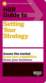 HBR Guide to Setting Your Strategy