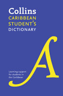 Collins StudentâÂeÂ(tm)s Dictionary for the Caribbean