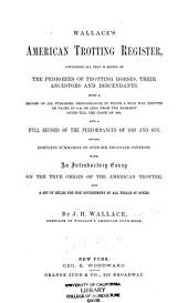 Wallace's American Trotting Register ...: Volume 1
