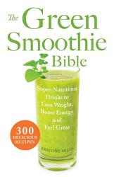 The Green Smoothie Bible Book PDF
