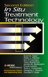 In Situ Treatment Technology, Second Edition: Edition 2