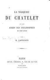 La marquise du Chatelet et les amies des philosophes du XVIIIe siècle