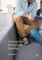 Learning Queer Identity in the Digital Age PDF