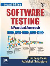 SOFTWARE TESTING   A Practical Approach PDF